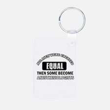 Cool Anesthesiologists designs Keychains