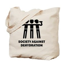 Society Against Dehydration (Black) Tote Bag