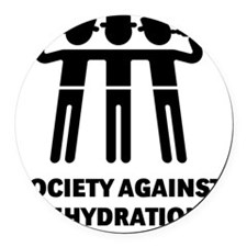 Society Against Dehydration (Blac Round Car Magnet