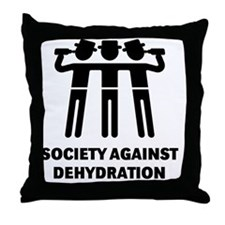 Society Against Dehydration (Black) Throw Pillow