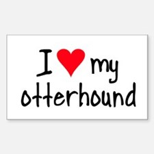 I LOVE MY Otterhound Decal