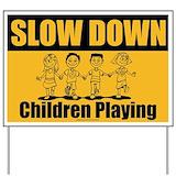 Slow children at play yard signs Yard Signs