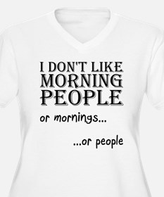 Dont Like Morning People Plus Size T-Shirt