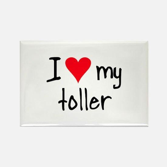 I LOVE MY Toller Rectangle Magnet