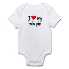 I LOVE MY Min Pin Infant Bodysuit