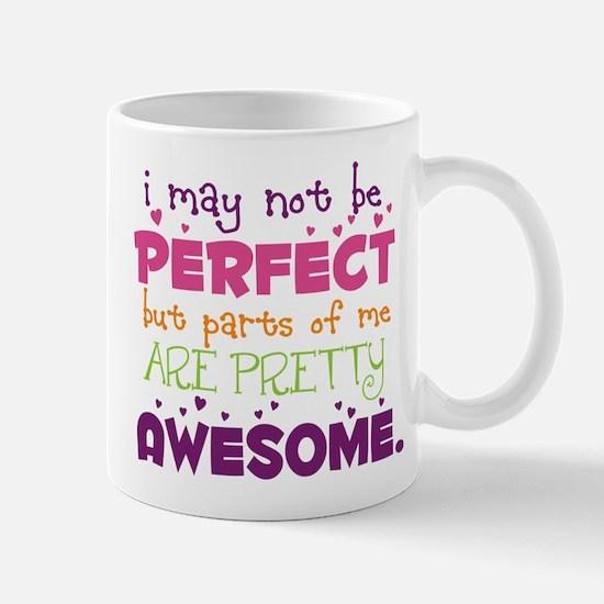 I may not be Perfect Mug