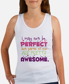 I may not be Perfect Women's Tank Top