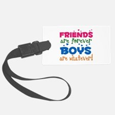 Friends are Forever Luggage Tag