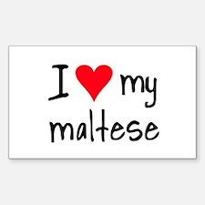 I LOVE MY Maltese Sticker (Rectangle)