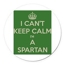 I can't keep calm I'm a Spartan Round Car Magnet