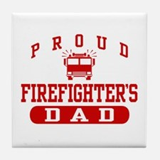 Proud Firefighter's Dad Tile Coaster