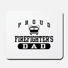 Proud Firefighter's Dad Mousepad