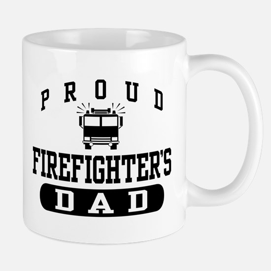 Proud Firefighter's Dad Mug