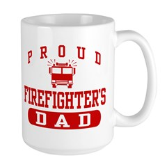Proud Firefighter's Dad Large Mug