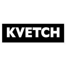 KVETCH bumper sticker