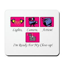 Lights,Camera,Action! Mousepad