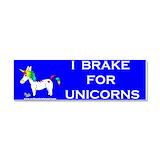 "I brake for unicorn 3"" x 10"""