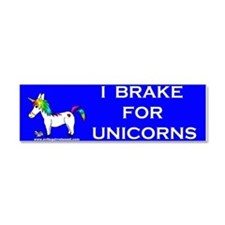 I Brake For Unicorns Car Magnet 10 x 3