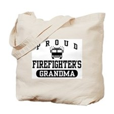Proud Firefighter's Grandma Tote Bag