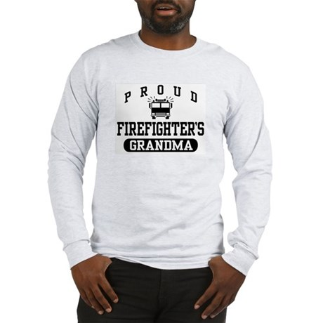 Proud Firefighter's Grandma Long Sleeve T-Shirt