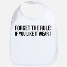 Forget the rules Bib