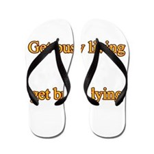 Get busy living Flip Flops