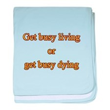 Get busy living baby blanket