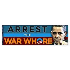 War Whore - Obama Bumper Sticker