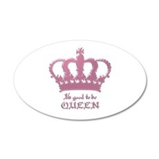Good to be Queen Wall Sticker