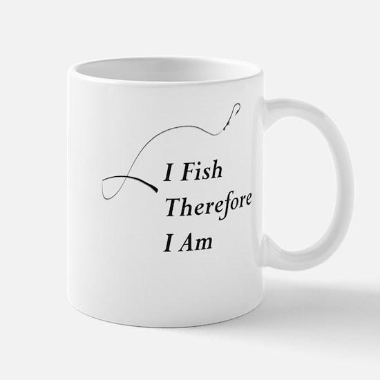 I Fish Therefore I am Mugs