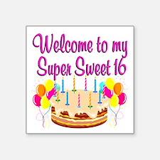 "SUPER SWEET 16 Square Sticker 3"" x 3"""