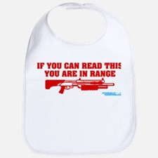 If You Can Read This You Are In Range Bib