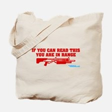 If You Can Read This You Are In Range Tote Bag