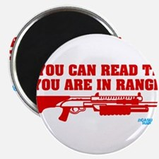 If You Can Read This You Are In Range Magnet
