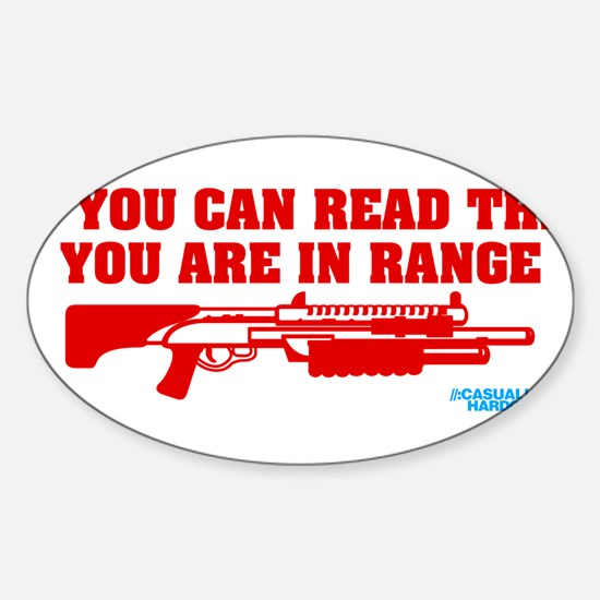 If You Can Read This You Are In Range Decal