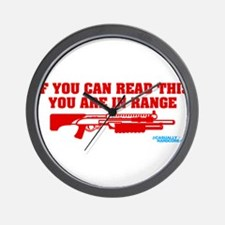 If You Can Read This You Are In Range Wall Clock