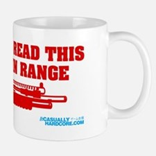 If You Can Read This You Are In Range Mug