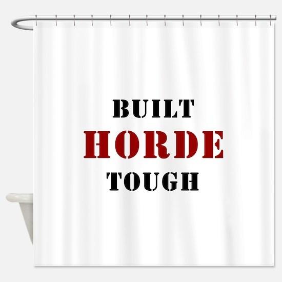 Built HORDE Tough Shower Curtain
