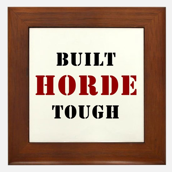 Built HORDE Tough Framed Tile