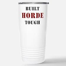 Built HORDE Tough Travel Mug