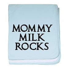 MOMMY MILK ROCKS 2 baby blanket