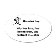 Why fear love Wall Decal