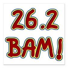 """26.2 ... BAM! Square Car Magnet 3"""" x 3"""""""