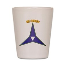 SSI - III Corps with Text Shot Glass