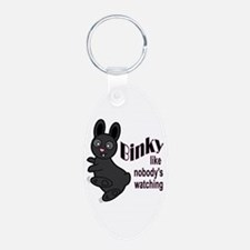 Binky Like Nobodys Watching Keychains
