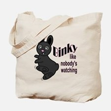Binky Like Nobodys Watching Tote Bag