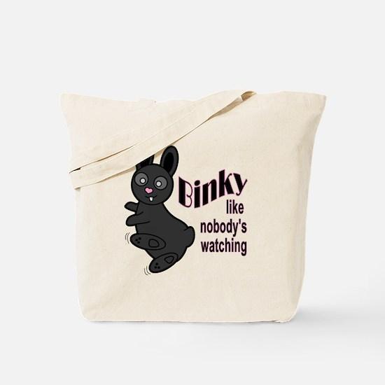 Binky Like Nobodys Watching Tote Bag
