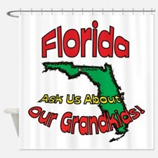 Florida Grandparent Motto Shower Curtain