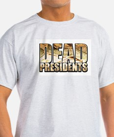 Dead Presidents Ash Grey T-Shirt