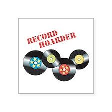 Record Hoarder Sticker
